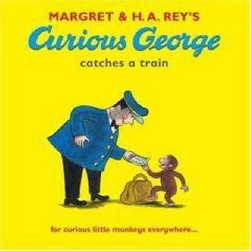 Curious George Takes a Train 好奇小猴乔治赶火车