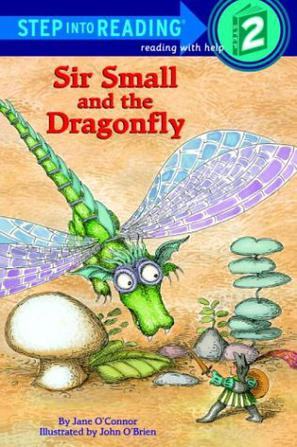 Step into Reading 2: Sir Small and the Dragonfly