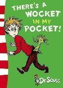 Dr. Seuss's There's a Wocket in My Pocket