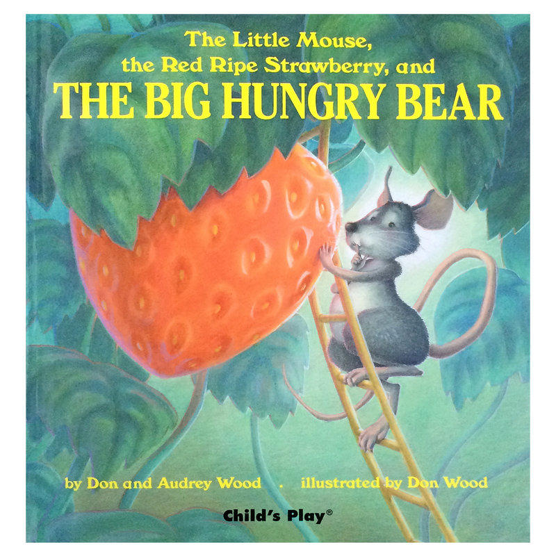 The Little Mouse, the Red Ripe Strawberry and the Big Hungry Bear 大饿熊 英文原版