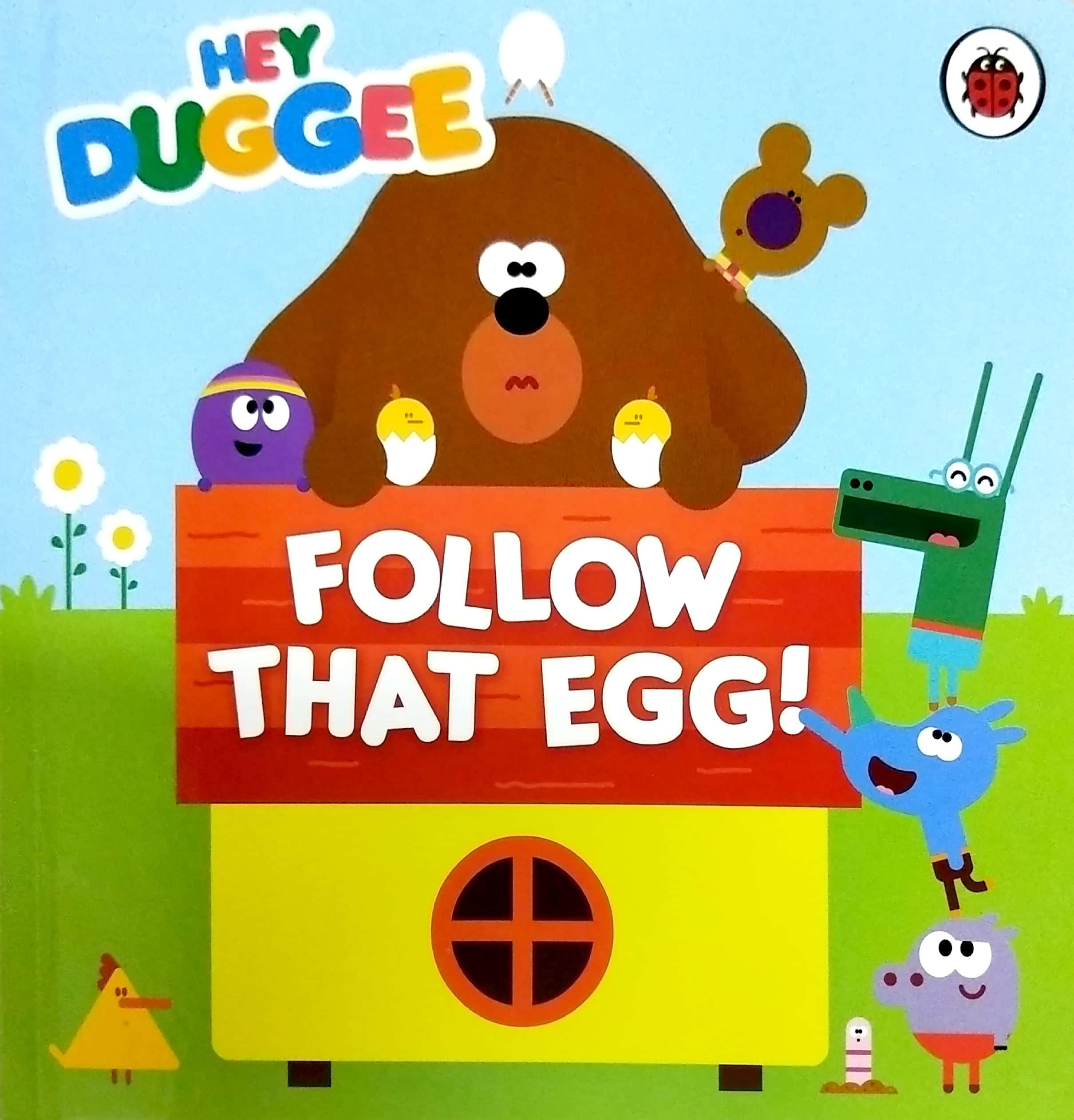 Hey Duggee:Follow that egg! 跟着那只蛋
